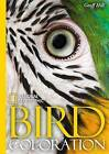 National Geographic Bird Colouration by Geoffrey E. Hill (Hardback, 2010)