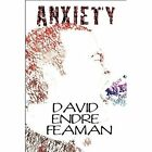 Anxiety 9781448938636 by David Endre Feaman Paperback