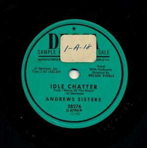 ANDREWS-SISTERS-on-1952-Decca-28276-Promo-Idle-Chatter-One-For-the-Wonder