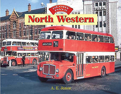 1 of 1 - Glory Days: North Western by A.E. Jones (Hardback, 2008)