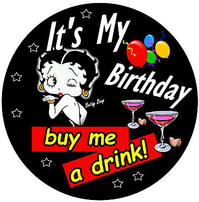 Betty Boop Fun Novelty Adult Birthday Badge Size 77mm Brand New Gifts Ebay