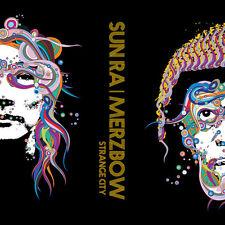 SUN RA  MERZBOW  Strange City NEW w/MP3 digital download & insert 180 gram vinyl