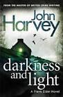 Darkness and Light: (Frank Elder) by John Harvey (Paperback, 2013)