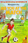 See You at the Match by Margaret Joy (Paperback, 1987)