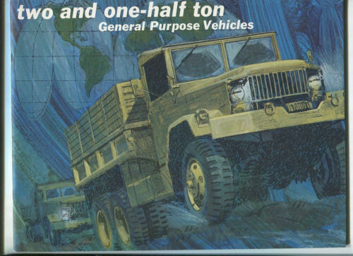 Project Management Vehicles U.S.Army 2 1//2 Ton General Purpose Vehiciles MBX85