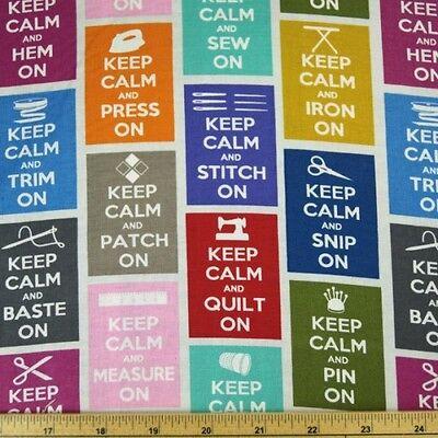 Keep Calm Sewing Motivation Craft 100% Cotton Fabric