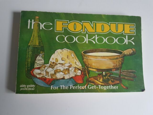 The Fondue Cookbook Nitty Gritty Recipe Cook Book Vintage 1968