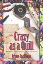 Crazy As a Quilt by Arlene Sachitano (2015, Paperback)