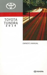 2014 toyota tundra owners manual user guide reference operator book rh ebay com 2011 toyota tundra rock warrior owners manual Toyota Tundra Fuse Box Diagram