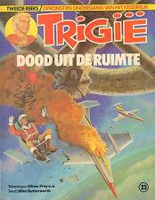 TRIGIE 23 - DOOD UIT DE RUIMTE