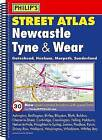 Philip's Street Atlas Newcastle Tyne and Wear by Octopus Publishing Group (Spiral bound, 2009)