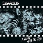 Finished With The Dogs von Holy Moses (2016)