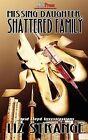 Missing Daughter, Shattered Family by Liz Strange (Paperback / softback, 2011)