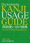 The Kodansha Kanji Usage Guide: An A to Z of Kun Homophones by Jack Halpern (Paperback, 2015)