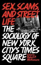 Sex, Scams, and Street Life: The Sociology of New York City's Times Square