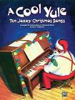 A Cool Yule: Ten Cool Christmas Songs: Piano Solo by Faber Music Ltd (Mixed media product, 1999)