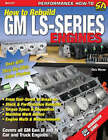 How to Re-build GM LS-Series Engines: This Workbench Series Book is a Complete Reference with Hundreds of Photos to Show You How to Rebuild an LS-series Engine, Step-by-step by Chris Werner (Paperback, 2008)