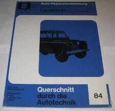 Reparaturanleitung Land Rover Serie I + II, Baujahre 1948 - 1971