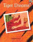 Tiger Dreams by Gerald Rose (Paperback, 1996)