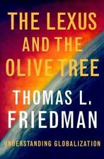 The Lexus and the Olive Tree Friedman, Thomas L. Hardcover