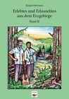 Erlebtes und Erlauschtes aus dem Erzgebirge 2 von Jürgen Hermann (2009, Taschenbuch)