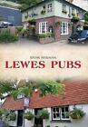 Lewes Pubs by Kevin Newman (Paperback, 2016)