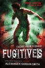 Fugitives by Alexander Gordon Smith (Paperback / softback)