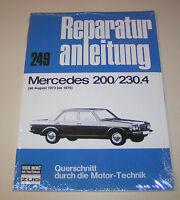 Reparaturanleitung Mercedes /8 - 200, 230.4 - Typ W 115 4 Zylinder - ab 1973!