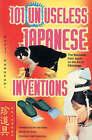 101 Unuseless Ideas from Japan by Kenji Kawakami (Paperback, 1995)
