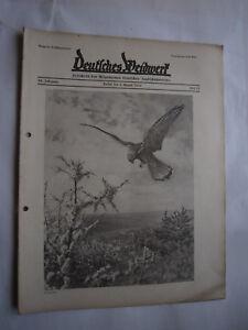 """Motiviert Jagdzeitung""""deutsches Weidwerk""""38.jahrgang,heft 15 Von 1933,jagd,jagdhund,pirsch Alte Berufe Antiquitäten & Kunst"""