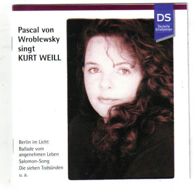 PASCAL VON WROBLEWSKY  Singt Kurt Weill (DS 1996/1999)