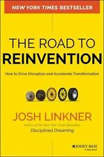 The Road to Reinvention: How to Drive Disruption and Accelerate Transf-ExLibrary