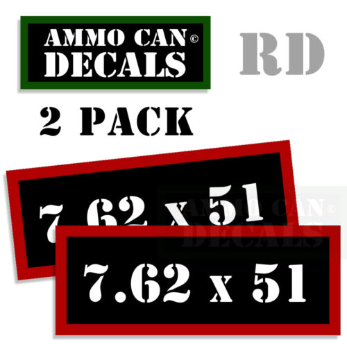 7.62 X 51 Ammo Decal Sticker bullet ARMY Can Box Gun safety Hunting 2 pack RD