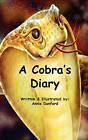 A Cobra's Diary by Annmarie Dunford, Annie Dunford (Hardback, 2010)