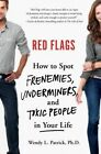 Red Flags by Wendy L. Patrick (Hardback, 2015)
