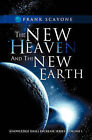 The New Heaven and the New Earth by Frank Scavone (Paperback / softback, 2011)
