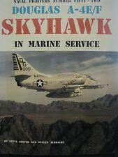 Douglas A-4E/F Skyhawk in Marine service Book Naval Fighters 52
