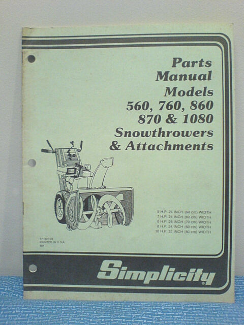 Simplicity 560 760 860 870 1080 Snowthrower Parts Manual Tp 901