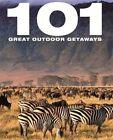101 Great Outdoor Getaways by Octopus Publishing Group (Hardback, 2012)