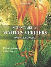 Dictionnaire des maîtres verriers. Brocard Caranza Burgun-Schverer Clichy Sévres