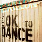 It's OK to Dance * by Exillon (CD, Feb-2008, Ad Noiseam)