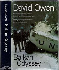 BALKAN ODYSSEY David Owen (HCDJ 1st Edition 1995) YUGOSLAVIA WAR