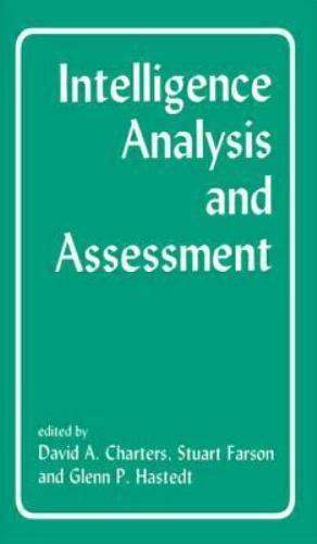 Intelligence Analysis and Assessment (Studies in Intelligence)