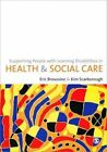 Supporting People with Learning Disabilities in Health and Social Care by SAGE Publications Ltd (Hardback, 2011)