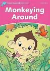 Dolphin Readers Starter Level: Monkeying Around by Craig Wright (Paperback, 2004)