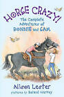 Horse Crazy!: The Complete Adventures of Bonnie and Sam by Alison Lester (Paperback, 2009)