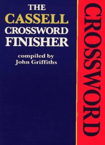 Cassell's Crossword Finisher (Reference),John Griffiths