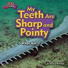 My Teeth Are Sharp and Pointy (Sawfish) by Jessica Rudolph (Hardback, 2016)