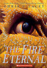 The Fire Eternal by Chris D'Lacey (Hardback, 2010)