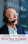 Of Mikes and Men: A Lifetime of Braves Baseball by Pete Van Wieren (Paperback / softback, 2013)
